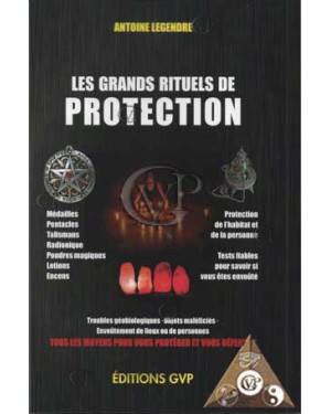 LES GRANDS RITUEL DE PROTECTION (GVP2207)