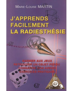J'APPRENDS FACILEMENT LA RADIESTHESIE (GVP2203)