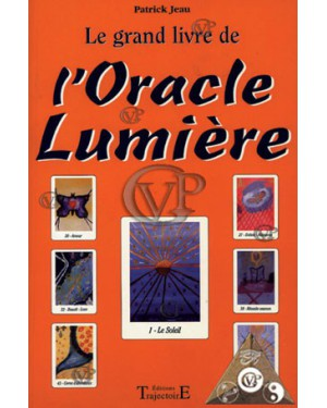 LE GRAND LIVRE DE L'ORACLE DE LUMIERE