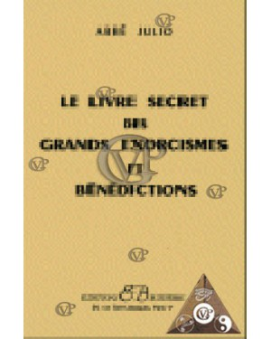 Le livre secret des grands Exorcisme
