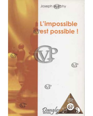 IMPOSSIBLE ET POSSIBLE
